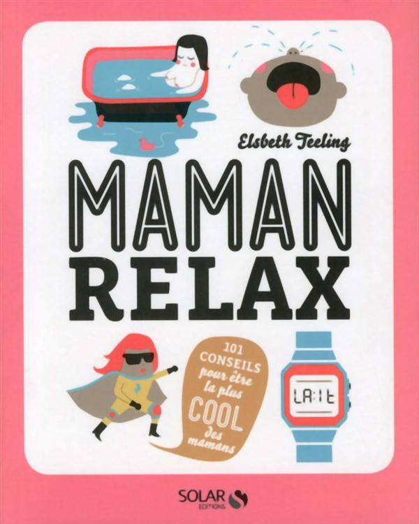 MAMAN RELAX