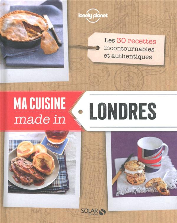 MA CUISINE MADE IN LONDRES - LONELY PLANET SOLAR