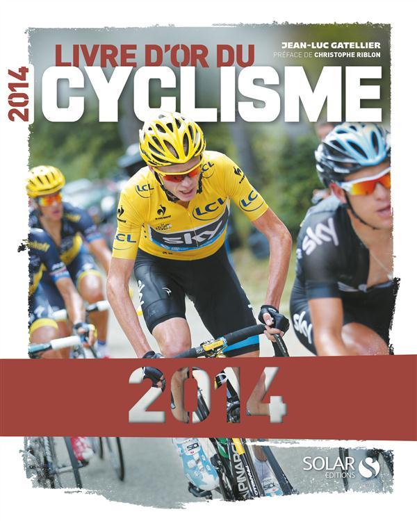 LIVRE D'OR DU CYCLISME 2014