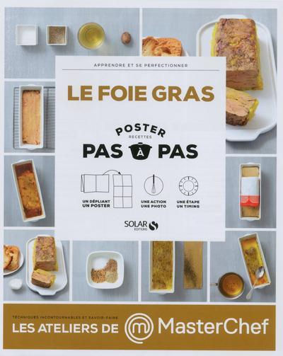 LE FOIE GRAS - POSTER PAS A PAS - MASTERCHEF