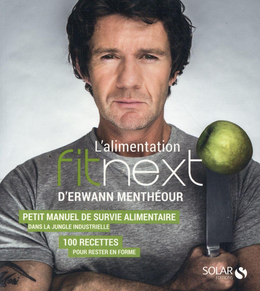 L'ALIMENTATION FITNEXT D'ERWANN MENTHEOUR