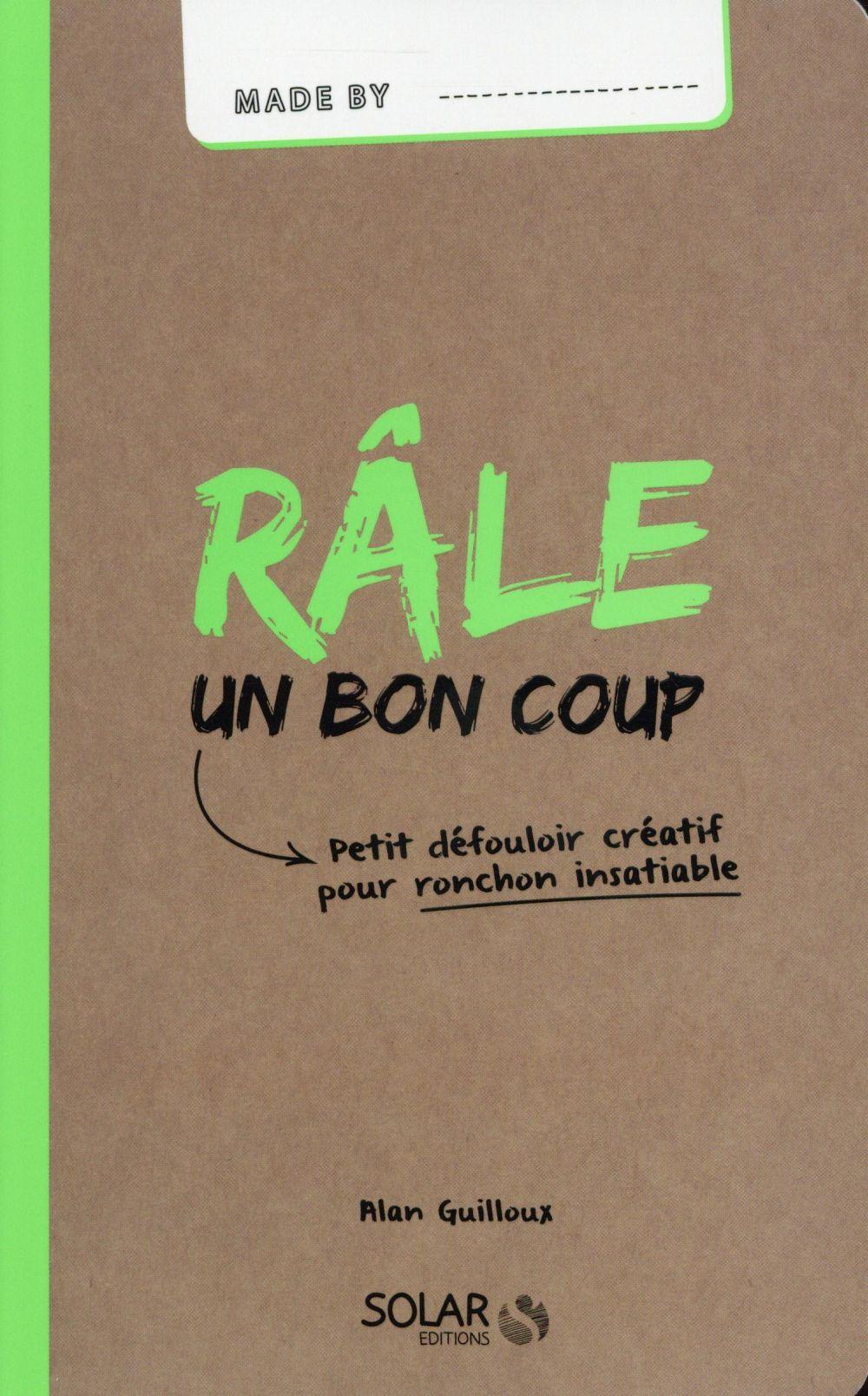 RALE UN BON COUP