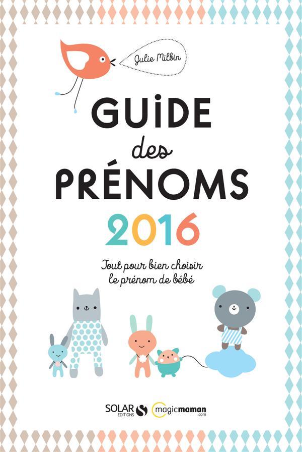GUIDE DES PRENOMS 2016