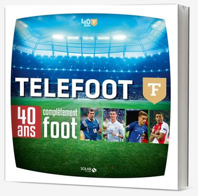 TELEFOOT - 40 ANS COMPLETEMENT FOOT