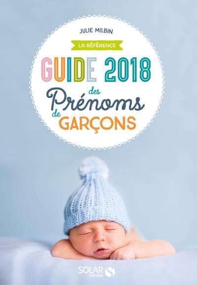 GUIDE DES PRENOMS DE GARCONS 2018