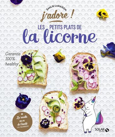 LES PETITS PLATS DE LA LICORNE - J'ADORE