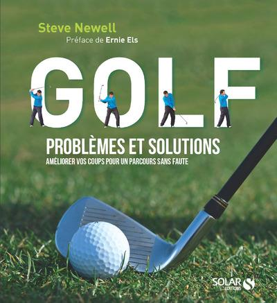 GOLF PROBLEMES ET SOLUTIONS