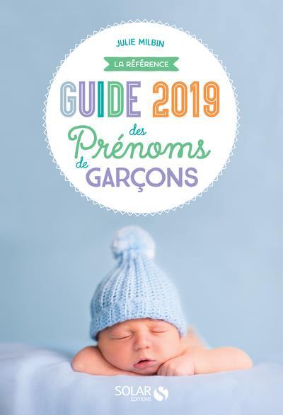GUIDE 2019 DES PRENOMS DE GARCONS