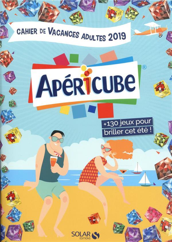 CAHIER DE VACANCES ADULTES 2019 - APERICUBE