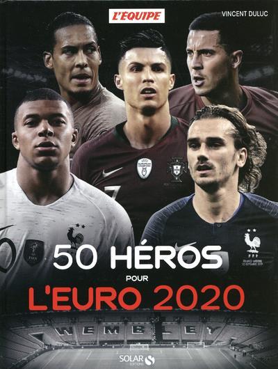50 HEROS POUR L'EURO 2020