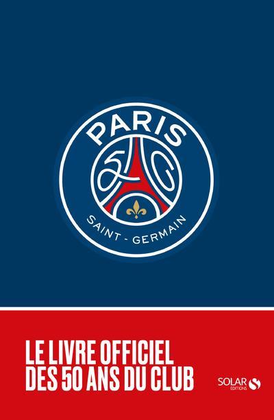 LES 50 ANS DU PARIS SAINT-GERMAIN