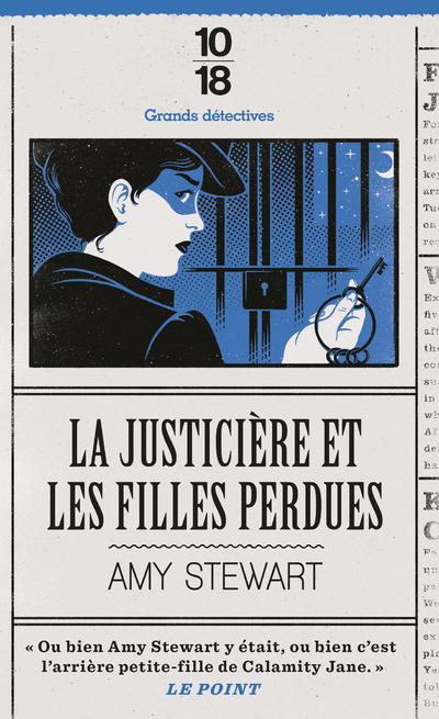 LA JUSTICIERE ET LES FILLES PERDUES