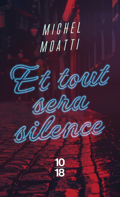 ET TOUT SERA SILENCE