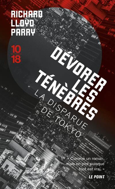 DEVORER LES TENEBRES - LA DISPARUE DE TOKYO