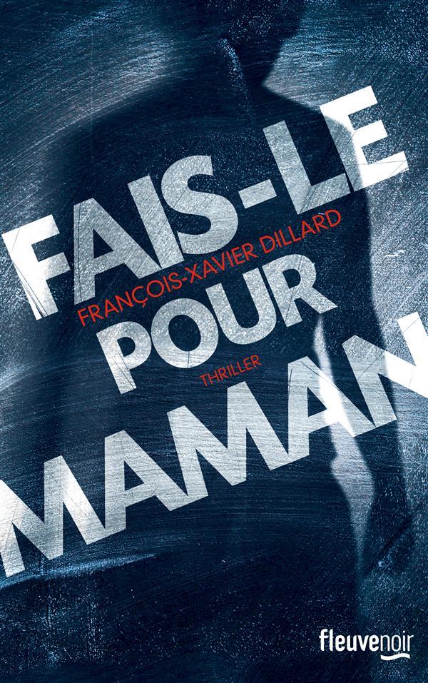FAIS-LE POUR MAMAN