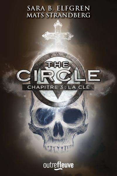 THE CIRCLE - CHAPITRE 3 LA CLE