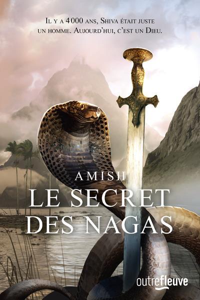 LA TRILOGIE DE SHIVA - TOME 2 LE SECRET DES NAGAS - VOL02