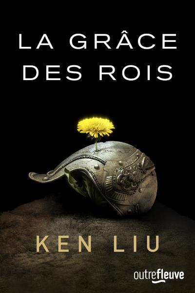 LA DYNASTIE DES DENTS-DE-LION - TOME 1 LA GRACE DES ROIS - VOL1