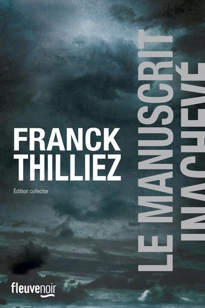 LE MANUSCRIT INACHEVE -EDITION COLLECTOR-
