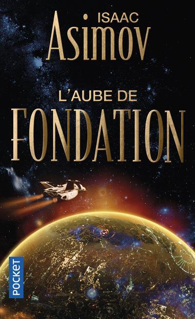 L'AUBE DE FONDATION - TOME 2 - VOL2