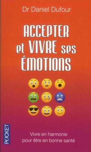 ACCEPTER ET VIVRE SES EMOTIONS