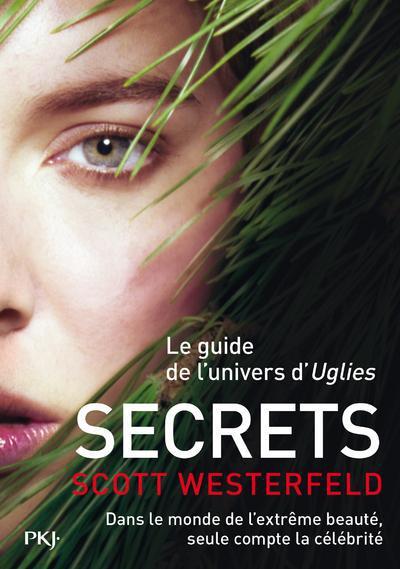 UGLIES - TOME 5 SECRETS