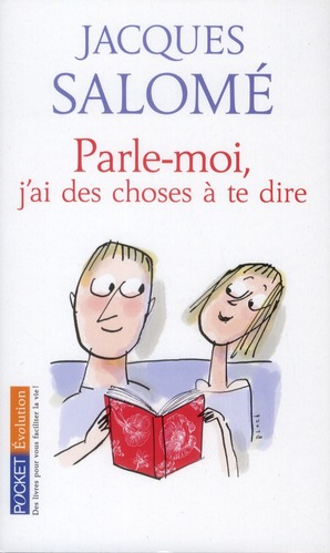 PARLE-MOI, J'AI DES CHOSES A TE DIRE