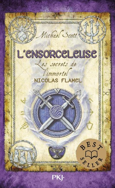 LES SECRETS DE L'IMMORTEL NICOLAS FLAMEL - TOME 3 L'ENSORCELEUSE - VOL03