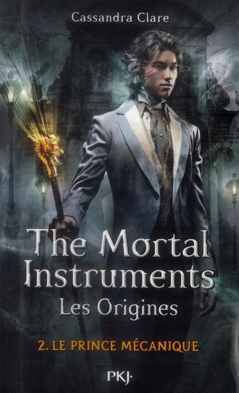 THE MORTAL INSTRUMENTS - LES ORIGINES - TOME 2 LE PRINCE MECANIQUE - VOL2