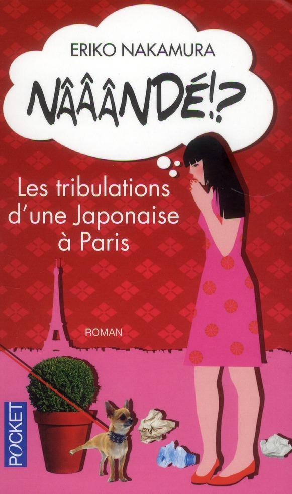 NAAANDE !? - LES TRIBULATIONS D'UNE JAPONAISE A PARIS