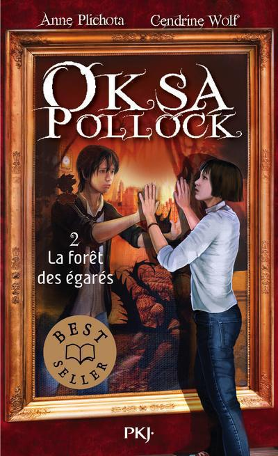 OKSA POLLOCK - TOME 2 LA FORET DES EGARES - VOL2