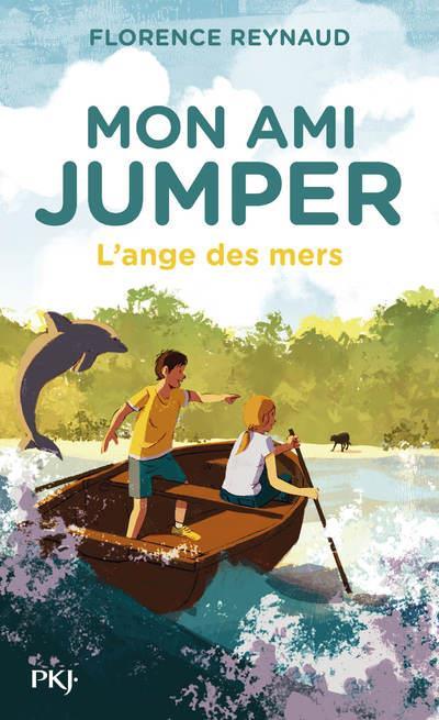MON AMI JUMPER - TOME 2 L'ANGE DES MERS - VOL02