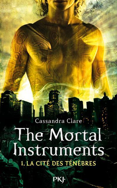 THE MORTAL INSTRUMENTS - TOME 1 LA CITE DES TENEBRES