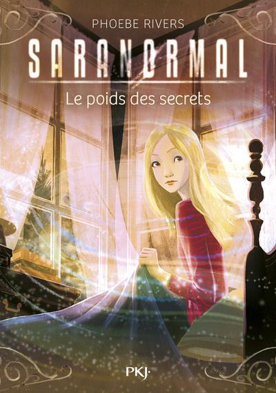 SARANORMAL - TOME 6 LE POIDS DES SECRETS - VOL06