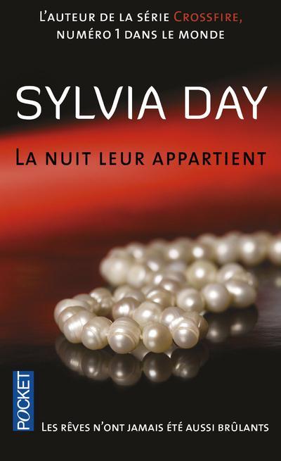 LA NUIT LEUR APPARTIENT - TOME 1 LES REVES N'ONT JAMAIS ETE AUSSI BRULANTS