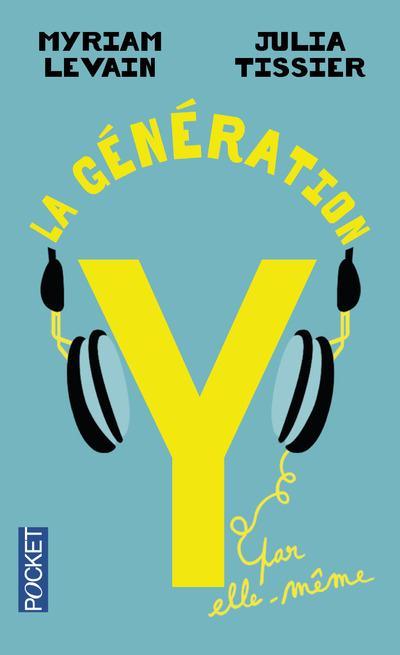 LA GENERATION Y PAR ELLE-MEME