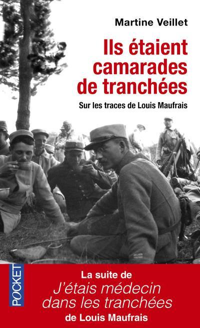ILS ETAIENT CAMARADES DE TRANCHEES
