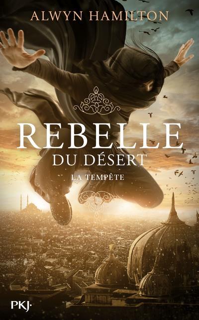 REBELLE DU DESERT - TOME 3 LA TEMPETE - VOL3