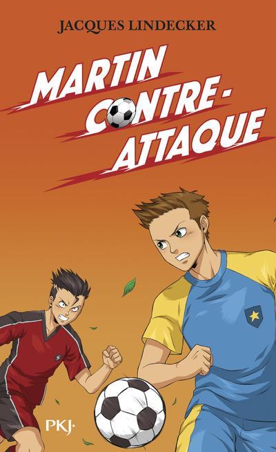 GAGNE - TOME 4 MARTIN CONTRE-ATTAQUE - VOL4