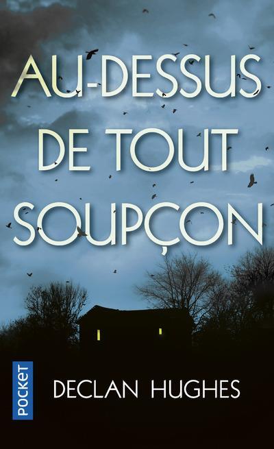 AU-DESSUS DE TOUT SOUPCON
