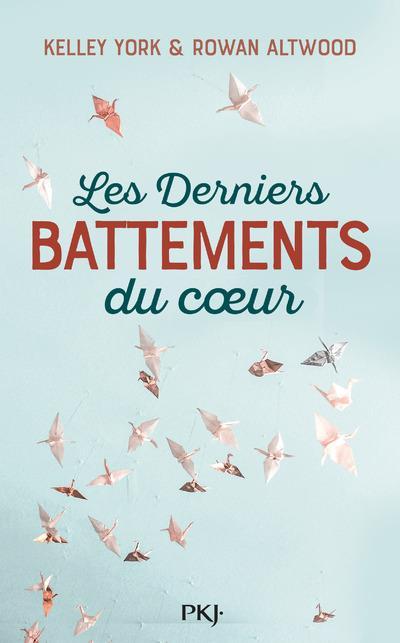 LES DERNIERS BATTEMENTS DU COEUR