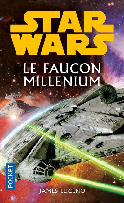 STAR WARS - NUMERO 144 LE FAUCON MILLENIUM