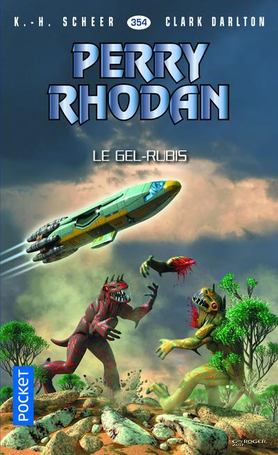 PERRY RHODAN - NUMERO N354 LE GEL-RUBIS