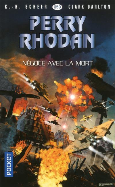 PERRY RHODAN - NUMERO 359 NEGOCE AVEC LA MORT
