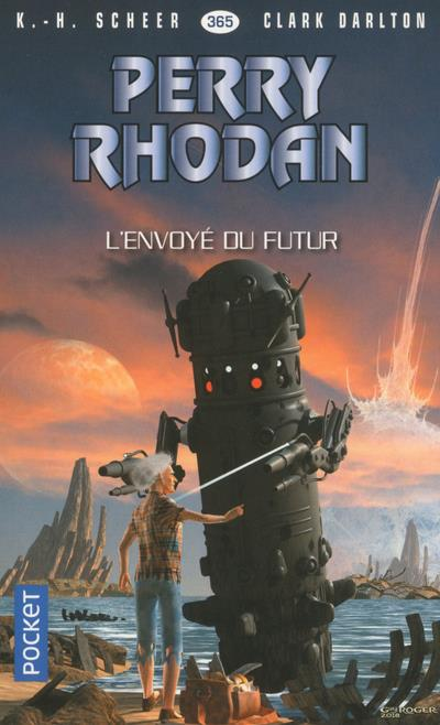 PERRY RHODAN - NUMERO 365 L'ENVOYE DU FUTUR