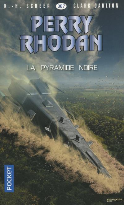 PERRY RHODAN - NUMERO 367 LA PYRAMIDE NOIRE