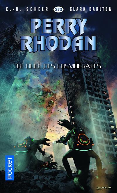 PERRY RHODAN - NUMERO 373 LE DUEL DES COSMOCRATES