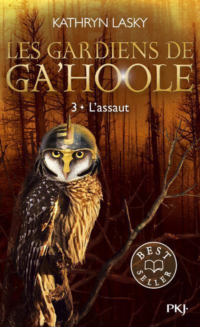 LES GARDIENS DE GA'HOOLE - TOME 3 L'ASSAUT