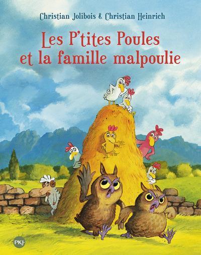 LES P'TITES POULES ET LA FAMILLE MALPOULIE - TOME 16
