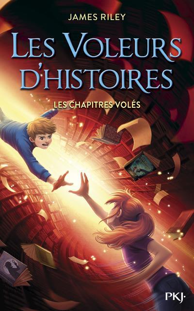 LES VOLEURS D'HISTOIRES - TOME 2 LES CHAPITRES VOLES - VOL02